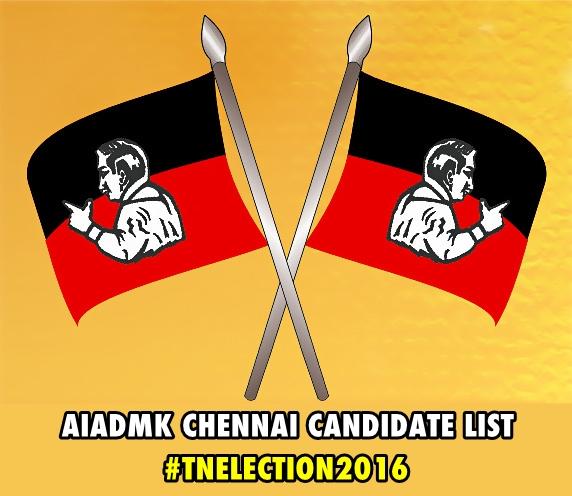 AIADMK Chennai Candidate List 2016