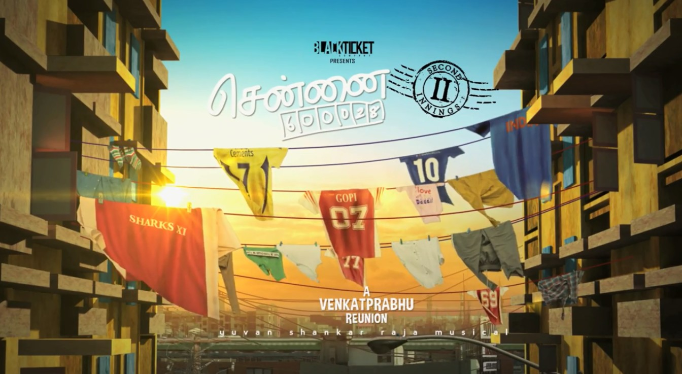 Chennai 28 first look, Chennai 6000028, Chennai 28 part 2 first look, First Look, Venkat Prabhu, Chennai 28 Second Innings