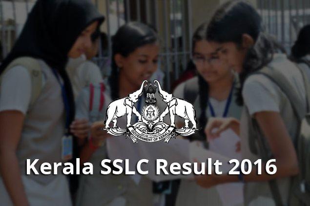 Kerala SSLC Result 2016 | Kerala 10th Exam Results keralaresults.nic.in