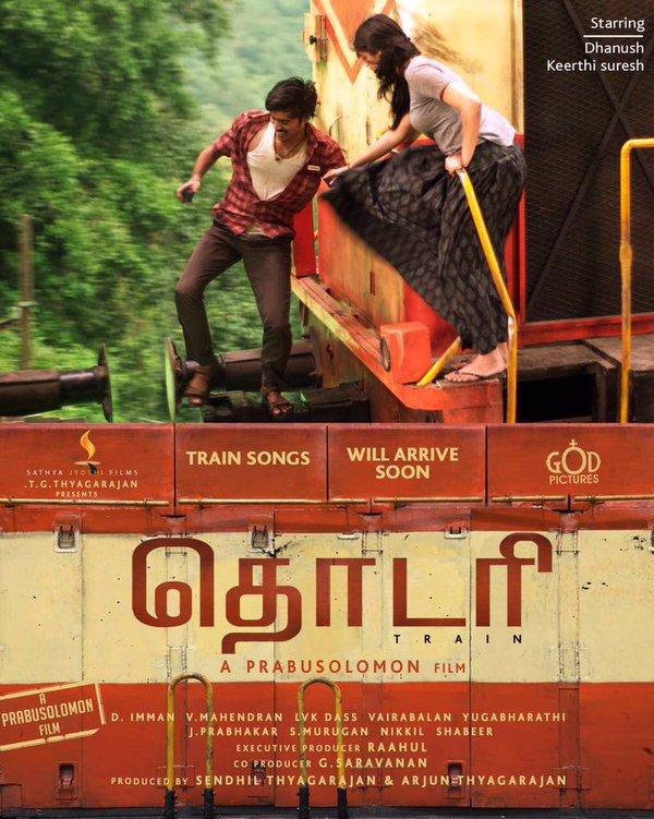 Thodari, Thodari First Look, Thodari Poster, Dhanush, Prabhu Solomon, Keerthy Suresh