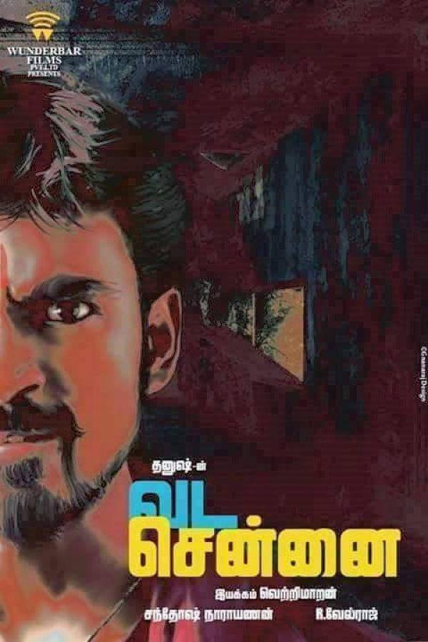 Release Date, Tamil, Vada Chennai, Vada Chennai Release Date, Vada Chennai Songs, Vada Chennai Songs release Date, Vada Chennai Teaser, Vada Chennai Trailer, Dhanush